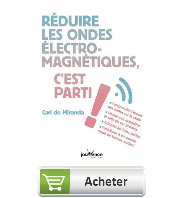 Livre réduire les ondes électromagnétiques c'est parti !
