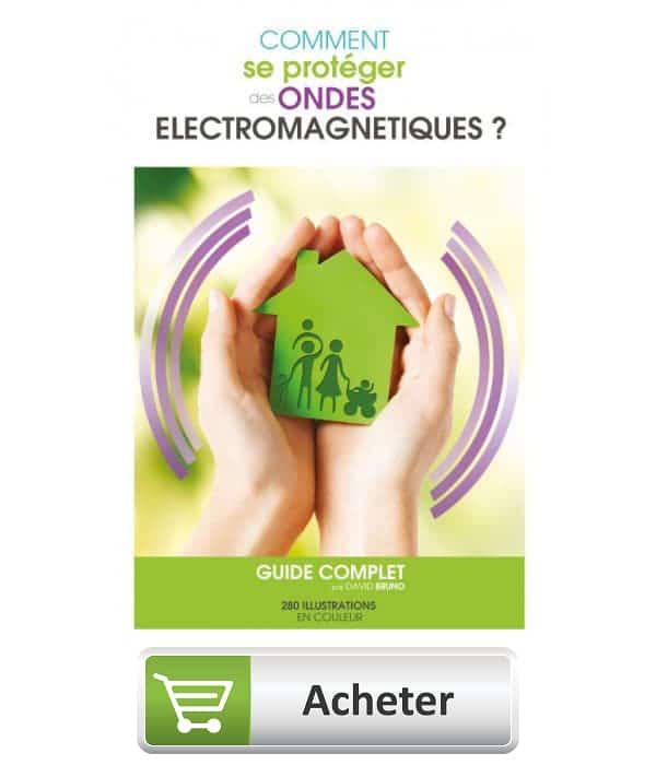 Comment se protéger des ondes électromagnétiques guide complet 2eme edition david bruno