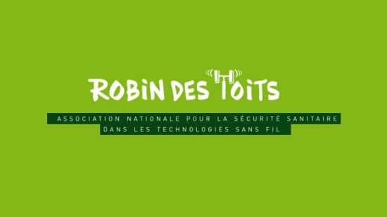Robin des Toits : pour une diminution des ondes électromagnétiques